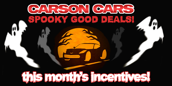 There are Spooky Good Deals At Carson Cars This Month!